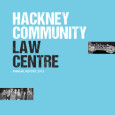 Please find an electronic version of the 2013 Annual Report of the Hackney Community Law Centre available to read and download HERE. If you would like to be emailed the […]